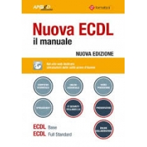 NUOVA ECDL - IL MANUALE - WINDOWS 7 OFFICE 2010